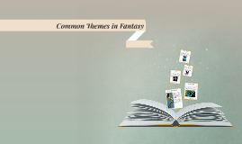 Common Themes in Fantasy