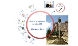 A Vida Quotidiana no séc. XIII - os concelhos