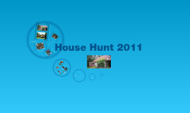 House Hunt 2010