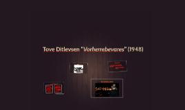 "Copy of Tove Ditlevsen ""Vorherrebevares"" (1948)"