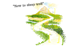 """How to sleep well """