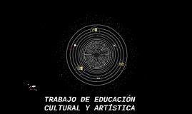 TRABAJO DE EDUCACIÓN CULTURAL Y ARTÍSTICA