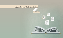 Education and the Prison System