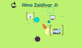 Alma Zaldivar :D