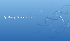 Ap. Biology Summer notes