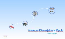 Muzeum Diecezjalne w Opolu