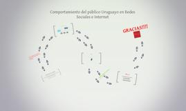 Comportamiento del público Uruguayo en Redes Sociales e Inte