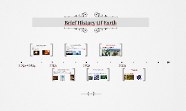 Brief History of Earth and life