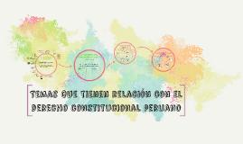 Temas que tienen relacion con el derecho constitucional peru