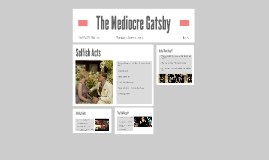 The Mediocre Gatsby