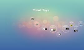 Robot: Toys.