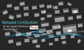 Network Certification