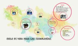 ciclo de vida para las tecnologías.