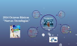 """2014 Octavos Básicos: Orden Disertaciones Temas """"Nuevas Tecnologías"""""""