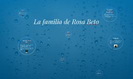 La familia de Rosa Beto