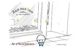 at a restaurant :)