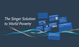 the singer solution to world poverty by yassi scott on prezi