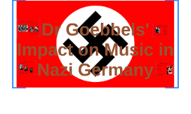 The Role of Music in Nazi Germany