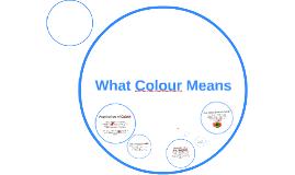 What Colour Means