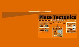 Plate Tectonics: Fault Motion