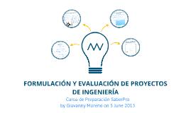 Copy of SABER PRO - Formulación Y Evaluación En Proyectos de Ingeniería 2013-I