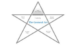 The Gestural Art