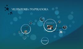 MI HISTORIA INSPIRADORA 2