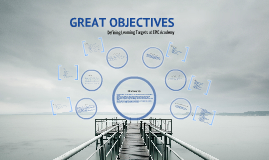 Great Objectives