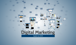 Copy of Digital Marketing – September 2014