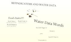 Bioindicators and Water Data