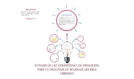 ESTUDIO DE LAS CONDICIONES DE OPERACION PARA LA DIGESTION DE