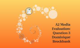 A2 Media Evaluation: Question 3