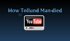 How Tollund Man Died