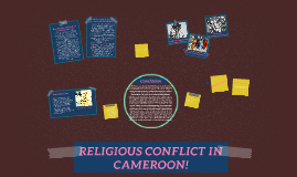 RELIGIOUS CONFLICT IN CAMEROON!