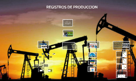 Copy of CADENA DE PRODUCCIÓN DEL PETRÓLEO EN COLOMBIA