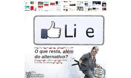 O que resta, além do alternativo? Pós-verdade, sátira e notícias falsas no limite do método jornalístico
