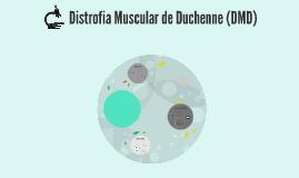 Copy of Distrofia Muscular de Duchenne (DMD)
