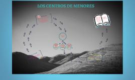 LOS CENTROS DE MENORES