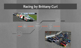 Racing by Brittany Curl