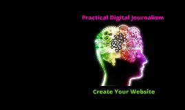 Create your Website - Practical Digital Journalism