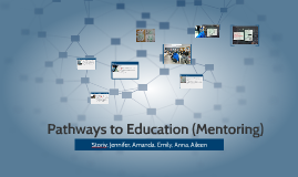 Pathways to Education (Mentoring)