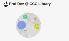Prof Dev @ CCC Library