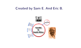 Conflict & Change: Ghandi in South Africa