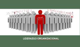 Copy of LIDERAZGO ORGANIZACIONAL FINAL