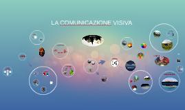 LA COMUNICAZIONE VISIVA