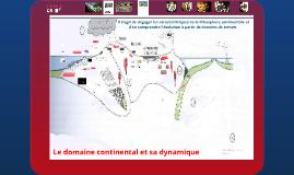 Copy of Le domaine continental et sa dynamique par Coralie ULYSSE
