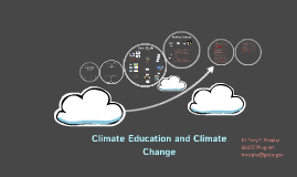 Copy of Climate Education and Climate Change