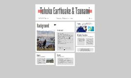 Tohoku Earthuake & Tsunami