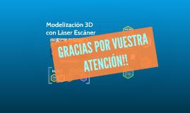 Modelización 3D con Láser Escáner