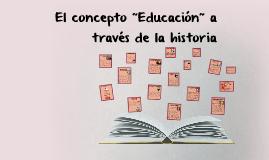 """El concepto """"Educación"""" a  través de los años"""
